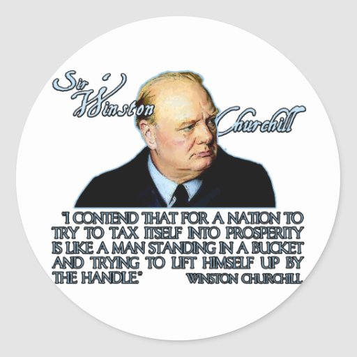 Winston Churchill Quote on Taxation Stickers