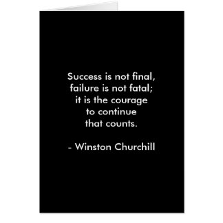 Winston Churchill Quote; Success 2.0 Card