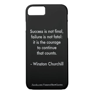 Winston Churchill Quote; Success iPhone 8/7 Case