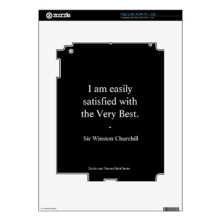 Winston Churchill Quote; The Very Best iPad 2 Skins