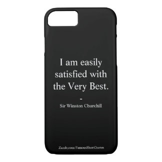 Winston Churchill Quote; The Very Best iPhone 8/7 Case
