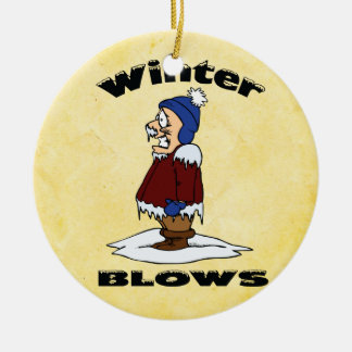 Winter Blows - Cold Weather Haters Design Double-Sided Ceramic Round Christmas Ornament