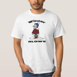 Winter Blows - Cold Weather Haters Design Shirt