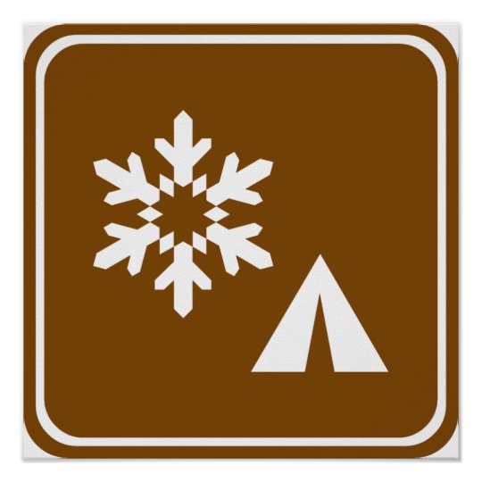 Winter Camping Highway Sign Poster