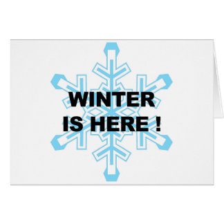Winter is Here! Liberal Snowflake Card