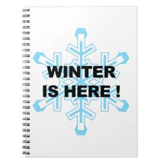 Winter is Here! Liberal Snowflake Notebook