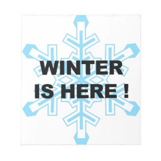 Winter is Here! Liberal Snowflake Notepad