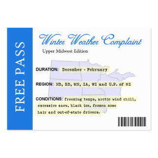 Winter Weather Complaint Free Pass Large Business Card