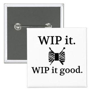 WIP él bueno - ganchillo de punto Pin Cuadrado