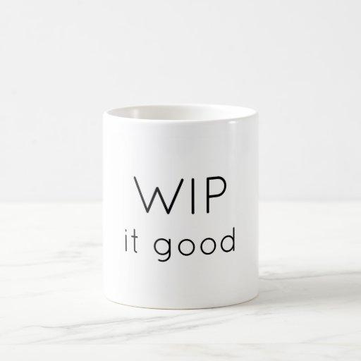 WIP it good Classic White Coffee Mug