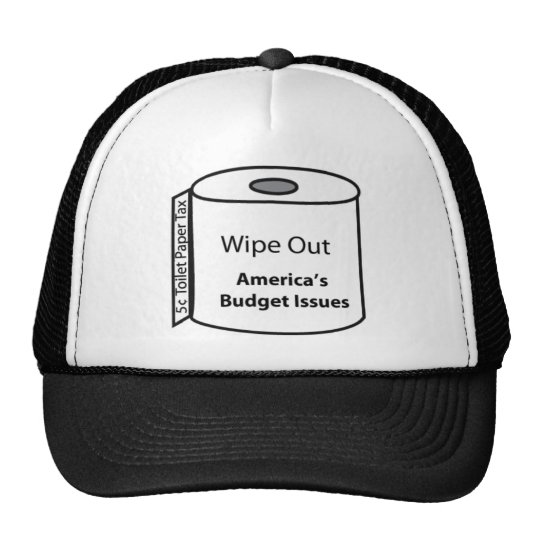 Wipe Out America's Budget Issues Trucker Hat