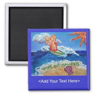 Wipe Out Cancer Angel Magnet (Customized Message)