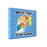 Wipe Out Liver Cancer Stretched Canvas Prints