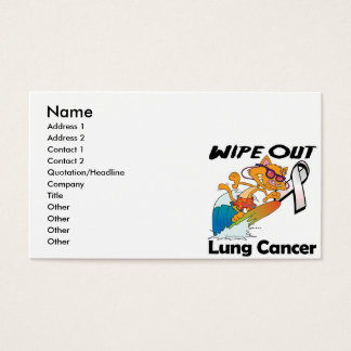 Wipe Out Lung Cancer Business Card