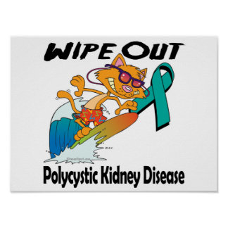 Wipe Out Polycystic Kidney Disease Poster