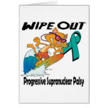 Wipe Out Progressive Supranuclear Palsy Greeting Cards