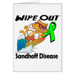 Wipe Out Sandhoff Disease Greeting Card