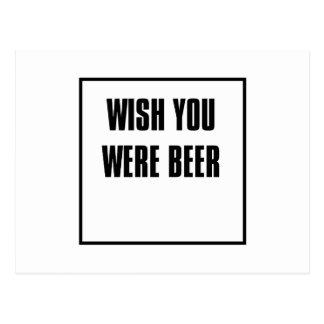 wipe you were more beer postcard