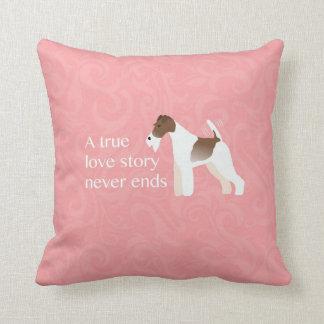 Wire Fox Terrier - A True Love Story Never Ends Throw Pillow