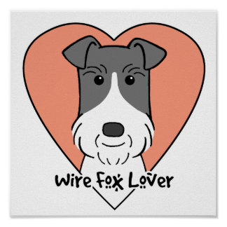 Wire Fox Terrier Lover Poster