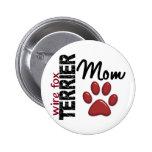 Wire Fox Terrier Mom 2 2 Inch Round Button