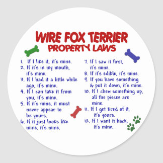 WIRE FOX TERRIER Property Laws 2 Classic Round Sticker