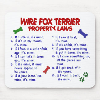 WIRE FOX TERRIER Property Laws 2 Mouse Pad