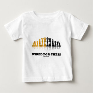 Wired For Chess (Reflective Chess Set) Baby T-Shirt