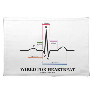 Wired For Heartbeat (Electrocardiogram) Cloth Placemat