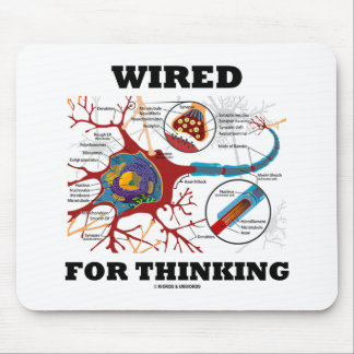 Wired For Thinking (Neuron Synapse) Mouse Pads