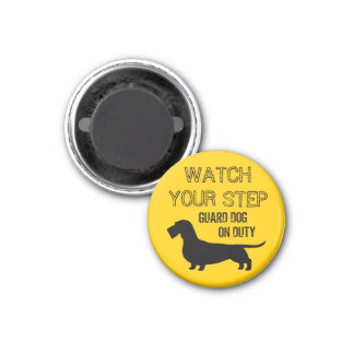 Wirehaired Dachshund Watch Your Step 1 Inch Round Magnet