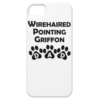 Wirehaired Pointing Griffon Dad iPhone 5 Cover