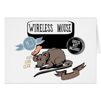 Wireless Mouse ~ Funny New Geek Gift Greeting Card