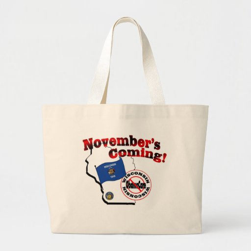Wisconsin Anti ObamaCare – November's Coming! Canvas Bags