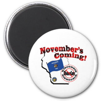 Wisconsin Anti ObamaCare – November's Coming! Magnet