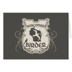 Greeting Card with Wisconsin Birder design