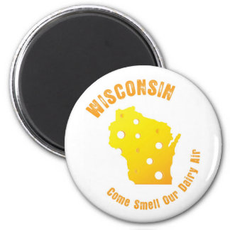Wisconsin Come Smell Our Dairy Air 2 Inch Round Magnet