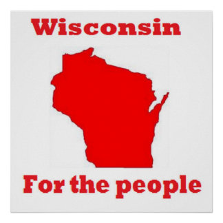 Wisconsin for the people poster