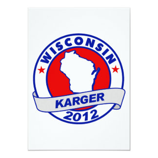 Wisconsin Fred Karger 5x7 Paper Invitation Card