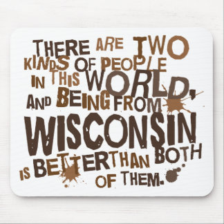 Wisconsin (Funny) Gift Mousepad