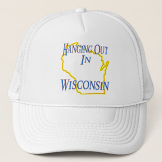 Wisconsin - Hanging Out Trucker Hat
