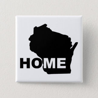 Wisconsin Home Away From State Button Badge Pin
