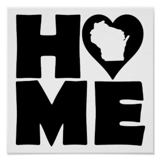 Wisconsin Home Heart State Poster Sign