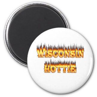 Wisconsin hottie fire and flames 2 inch round magnet