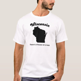 Wisconsin - House on a rock T-Shirt