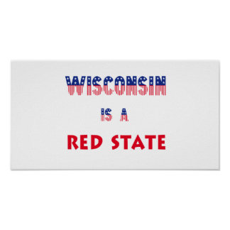 Wisconsin is a Red State Print