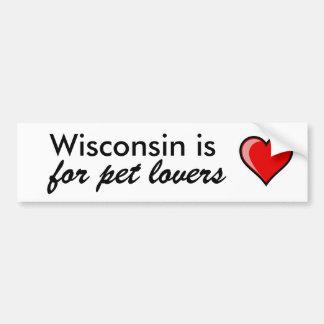 Wisconsin is for pet lovers bumper sticker
