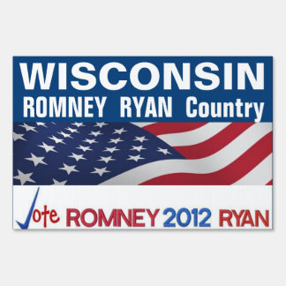 Wisconsin is Romney Ryan Country Patriotic Sign