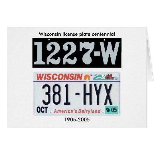 Wisconsin License Plate Centennial Card