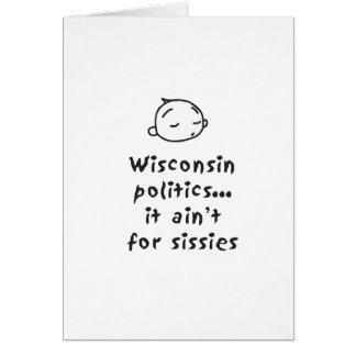 Wisconsin Politics Greeting Card